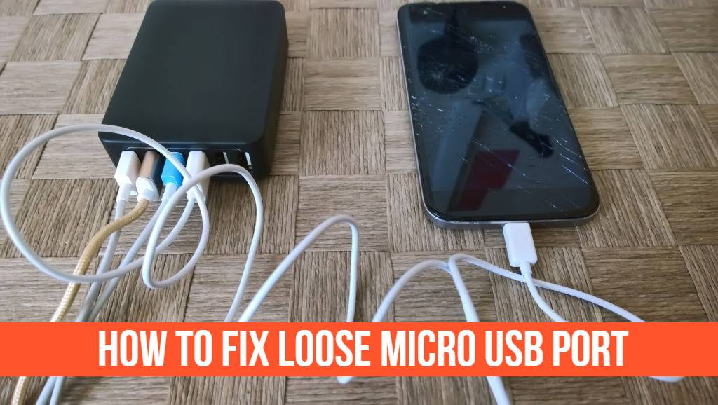 Read more about the article How to Fix Loose Micro USB Port