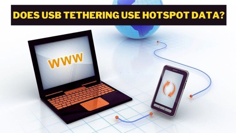 Read more about the article Does USB Tethering Use Hotspot Data?